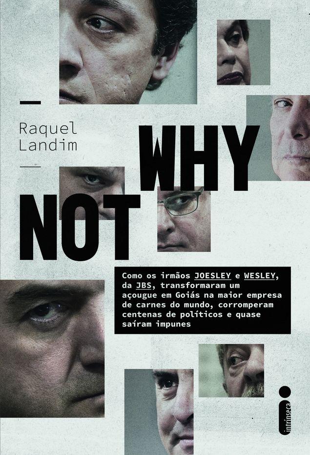 """Capa do livro """"Why Not"""", de Raquel Landim (foto: divulgação)"""